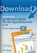 45-Minuten-Spiele für den Sportunterricht: Passen, Fangen, Spielen Preview 1