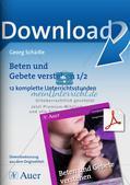 Beten und Gebete verstehen: Klasse 1/2 Preview 1