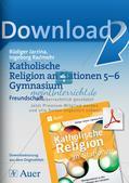 Katholische Religion an Stationen: Freundschaft Preview 1