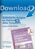 Kath. Religion an Stationen: Altes Testament: Noah und die Sintflut Preview 1