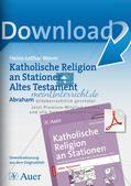 Kath. Religion an Stationen: Altes Testament: Abraham Preview 1