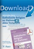 Kath. Religion an Stationen: Altes Testament: Jakob Preview 1