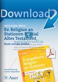 Ev. Religion an Stationen: Altes Testament: Noah und die Sintflut Preview 1