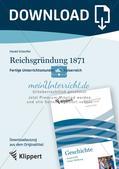 Fertige Unterrichtsstunden zum Kaiserreich: Reichsgründung 1871 Preview 1