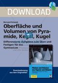 Oberfläche und Volumen: Pyramide, Kegel, Kugel Preview 1
