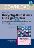Recycling-Kunst: Gestaltung mit Glas Preview 1