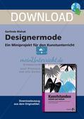 Künstlerische Miniprojekte: Designermode Preview 1