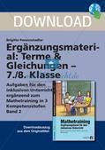 Mathematik_neu, Sekundarstufe I, Zahl, Terme und Gleichungen, Aufstellen von Termen und Gleichungen, Variablen, Lösen von Gleichungen, inklusiver Unterricht, Inklusion, Terme zusammenfassen, gleiche Terme erkennen, gleiche Terme zuordnen, fehlende Lösungsschritte bei Gleichungen erkennen und ergänzen, einfache Gleichungen lösen, einfache Gleichungen erstellen, erstellte einfach Gleichungen richtig lösen