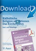 Kath. Religion: Fest- und Feiertage im Kirchenjahr Preview 1