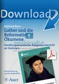 Luther und die Reformation: Ökumene Preview 1