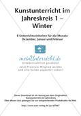 Kunstunterricht im Jahreskreis: Winter Preview 2
