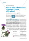 How to Work with the Extra: The Brave Thistles of Scotland - Die Legende der schottischen Nationalpflanze Preview 1