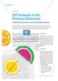 DIY Tutorials in the Primary Classroom - Ein Bastel-Tutorial anschauen, umsetzen und selbst produzieren Preview 1