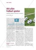 Mit allen Fußball spielen - Integrative Zugänge für heterogene Lerngruppen Preview 1