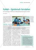 FuNah – Spielerisch fair stehen: Ein Praxiskonzept zur Förderung von Bildungsintegrationsprozessen an Schulen Preview 1