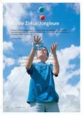Kleine Zirkus-Jongleure - Neben hohen koordinativen Anforderungen hat Jonglieren auch positive Auswirkungen auf die kogitive Entwicklung – ein Grund mehr, es bereits im Grundschulalter zu erlernen Preview 1