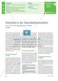 Techniken in der Reproduktionsmedizin - Klonen, IVF und PID im Gruppenpuzzle erarbeiten Preview 1