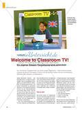 Welcome to Classroom TV! - Ein eigenes Klassen-Fernsehprogramm entwickeln Preview 1