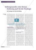 Heilungswunder: eine Herausforderung auch an die Theologie - Zur Theologie von Heil und Heilung Preview 1