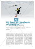 Mit Skiern und Snowboards in den Funpark - Springen und Fliegen im Schnee mit Hilfe von Wellenbahn, Kicker und Co. Preview 1