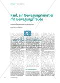 Paul, ein Bewegungskünstler mit Bewegungsfreude - Didaktische Reflexionen und Anregungen Preview 1