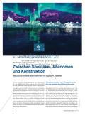 Zwischen Spektakel, Phänomen und Konstruktion - Naturphänomene wahrnehmen im digitalen Zeitalter Preview 1