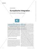 Europäische Integration - Eine neue Idee für die Einigung Europas? Preview 1