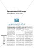 Friedensprojekt Europa - Anspruch, Wirklichkeit, Bilanz und Ausblick Preview 1