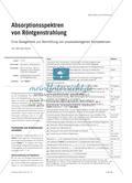 Absorptionsspektren von Röntgenstrahlung - Eine Gelegenheit zur Vermittlung von prozessbezogenen Kompetenzen Preview 1