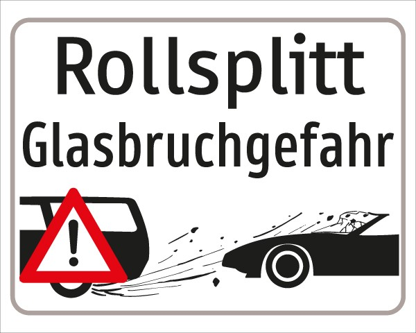 §54/5 Z.T. Rollsplitt Glasbruchgefahr + Symbol