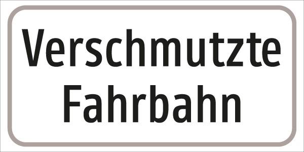 §54/5 Zusatztafel Text: Verschmutzte Fahrbahn