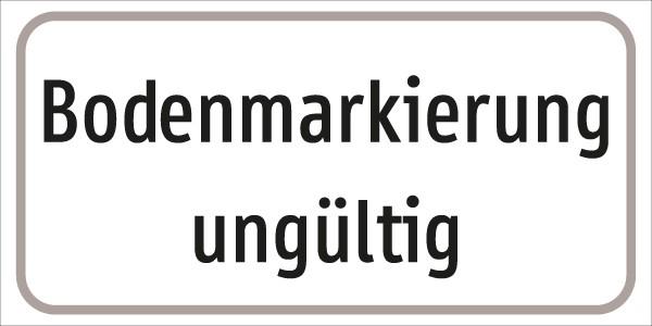 §54/5 Zusatztafel Text: Bodenmarkierung ungültig
