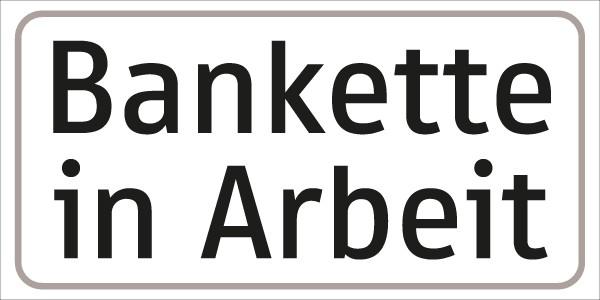 §54/5 Zusatztafel Text: Bankette in Arbeit