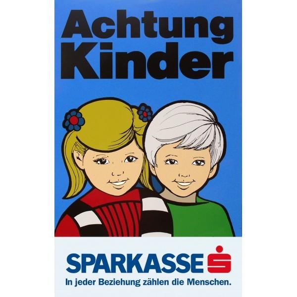 Achtung Kinder Tafel (2 Kinder) mit Sparkasse-Banderole