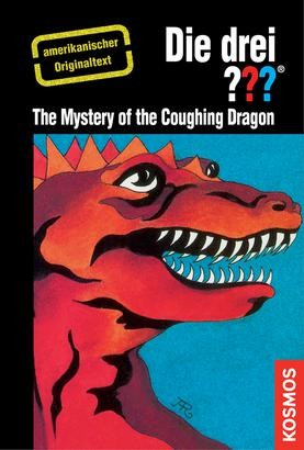 The Three Investigators and the Mystery of the Coughing Dragon