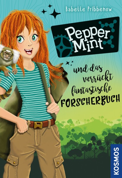 Pepper Mint - Das verrückt fantastisches Naturforscherbuch