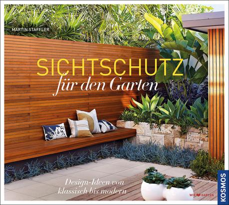 sichtschutz f r den garten gartengestaltung garten ratgeber b cher kosmos. Black Bedroom Furniture Sets. Home Design Ideas