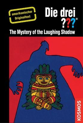 The Three Investigators and the Mystery of the Laughing Shadow