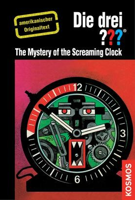 The Three Investigators and the Mystery of the Screaming Clock