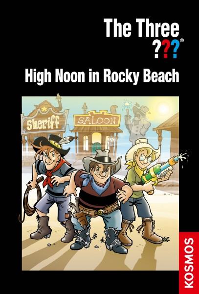 The Three ???, High Noon in Rocky Beach