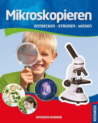 mikroskopieren kinderbuch kinder jugendbuch. Black Bedroom Furniture Sets. Home Design Ideas