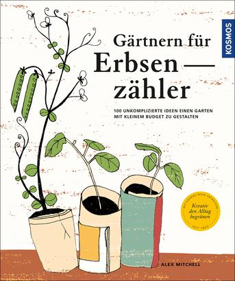 g rtnern f r erbsenz hler gartengestaltung garten. Black Bedroom Furniture Sets. Home Design Ideas
