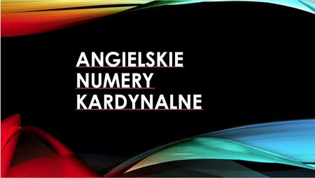 Angielskie liczby kardynalne