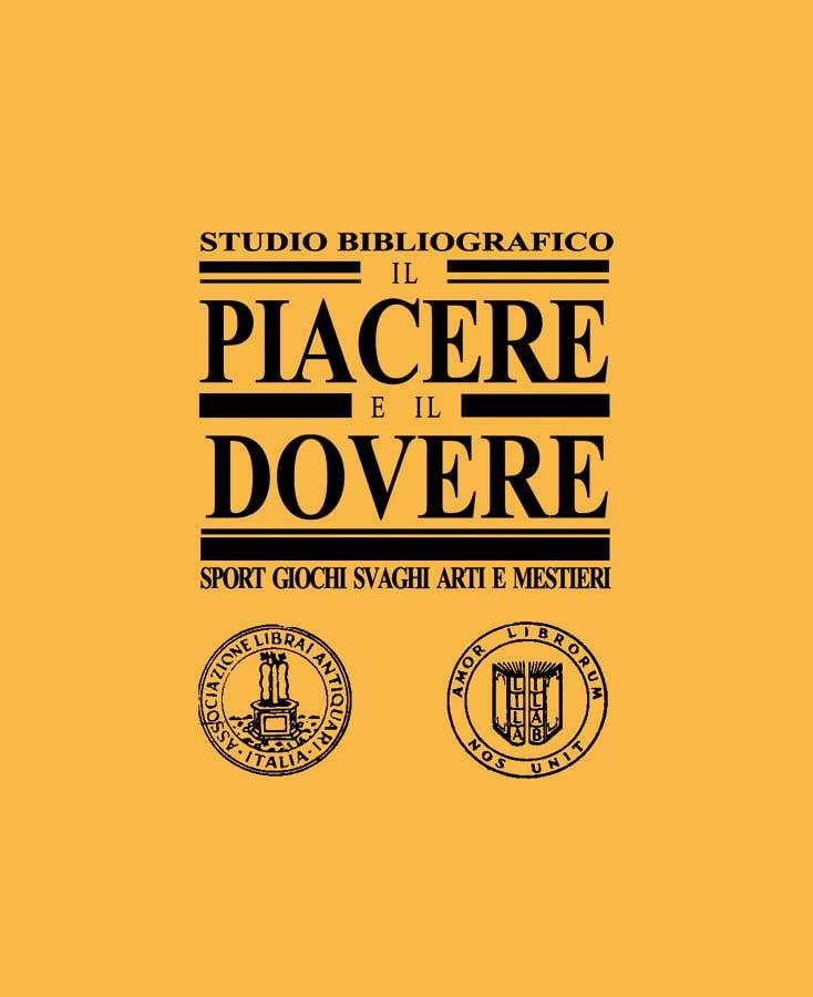 Studio Bibliografico Il Piacere e il Dovere