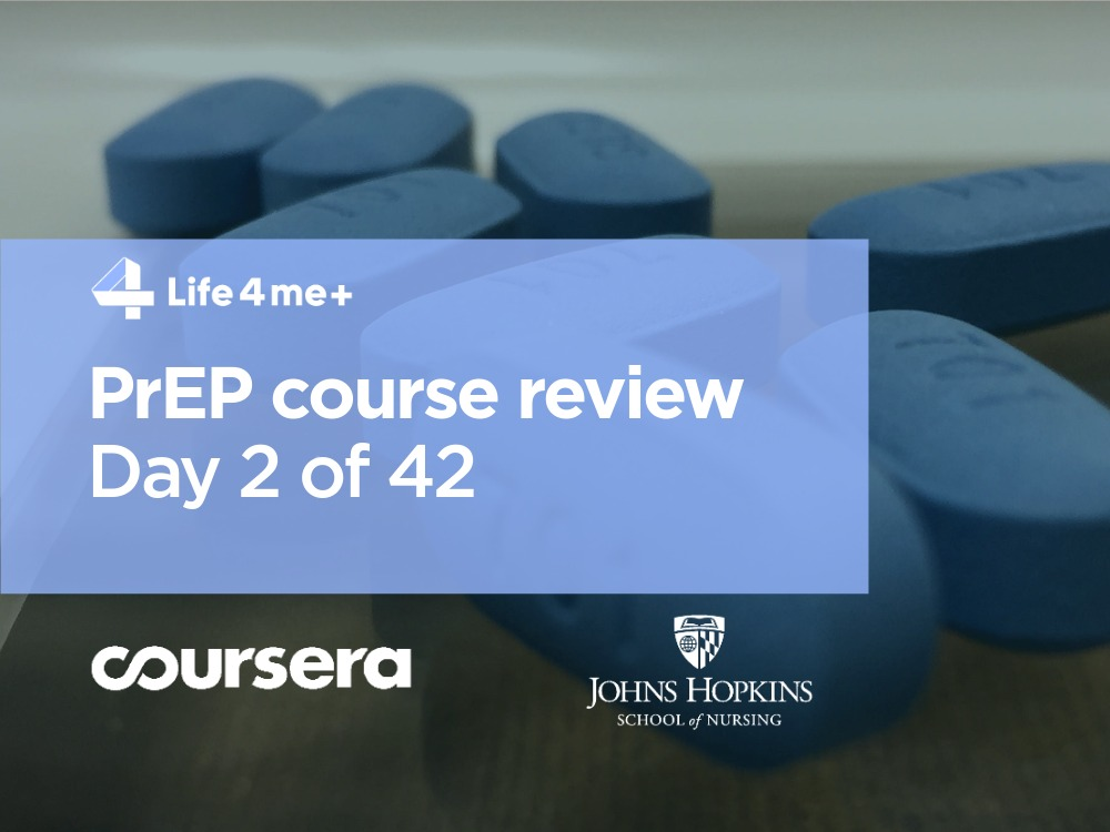 HIV Pre-Exposure Prophylaxis (PrEP) Online Course at Coursera Review. Day 2 of 42.
