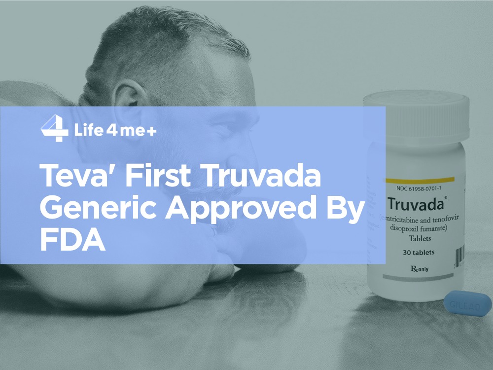 First Truvada Anti-HIV Drug Generic Approved By FDA, But Will Not Be Immediately Available
