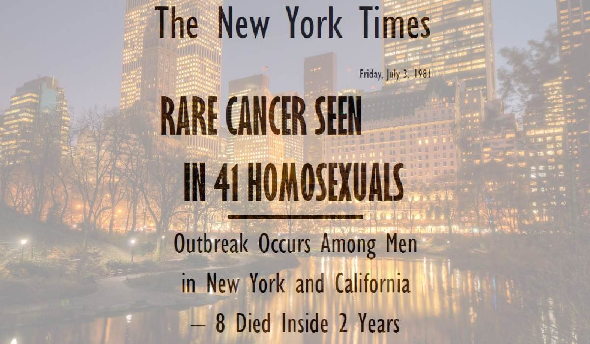 Rare Cancer Seen In 41 Homosexuals on the 3 July, 1981