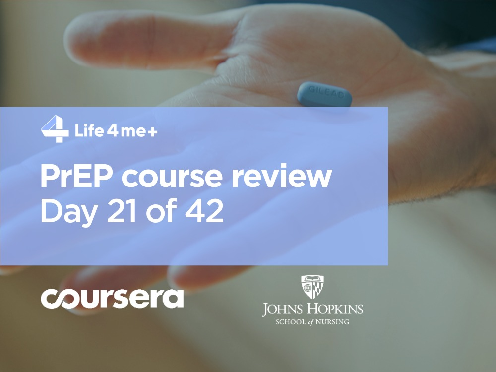 HIV Pre-Exposure Prophylaxis (PrEP) Online Course at Coursera Review. Day 21 of 42.