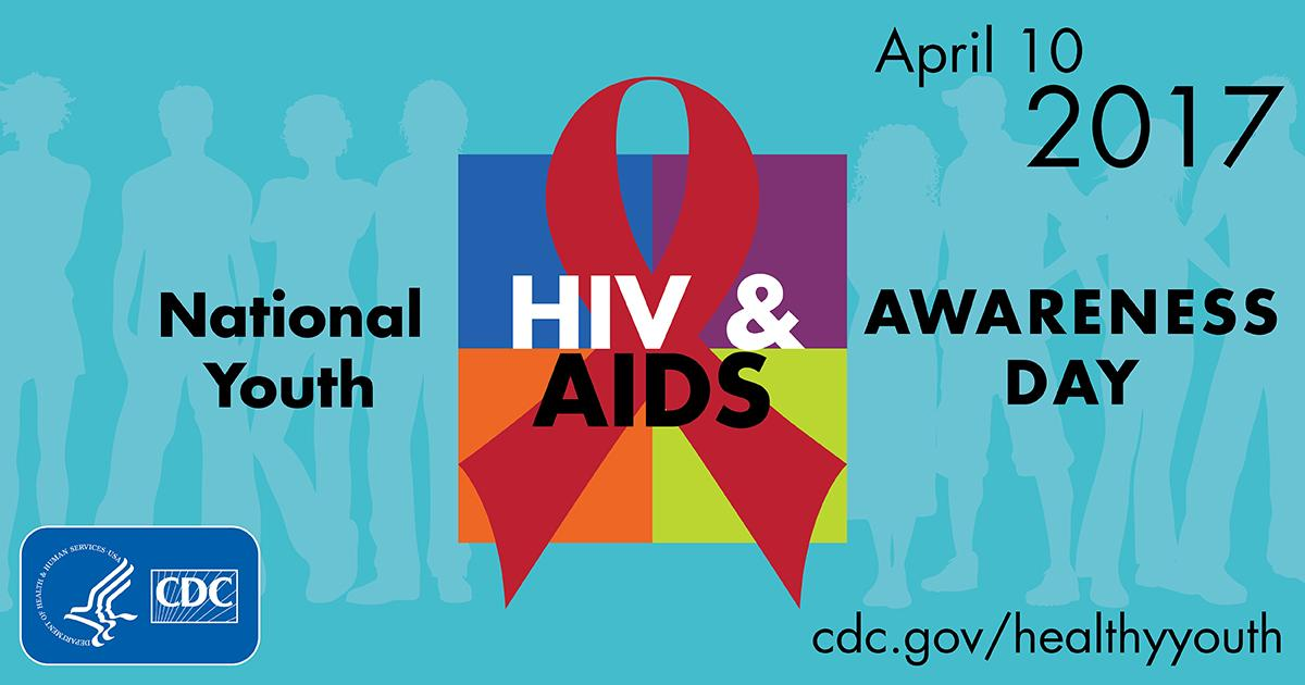 April 10th Is National Youth HIV & AIDS Awareness Day - picture 1