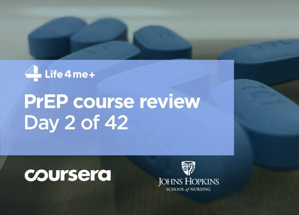 HIV Pre-Exposure Prophylaxis (PrEP) Online Course at Coursera Review. Day 2 of 42. - picture 1